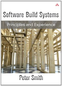 Software Build Systems: Principles and Experience - pdf -  电子书免费下载
