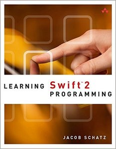 Learning Swift 2 Programming, 2nd Edition - pdf -  电子书免费下载