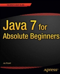Java 7 for Absolute Beginners - pdf -  电子书免费下载