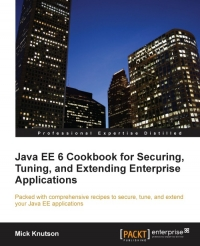 Java EE 6 Cookbook for Securing, Tuning, and Extending Enterprise Applications - pdf -  电子书免费下载