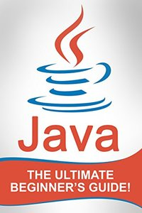 JAVA: The Ultimate Beginner's Guide! - pdf -  电子书免费下载