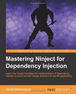 Mastering Ninject for Dependency Injection - pdf -  电子书免费下载
