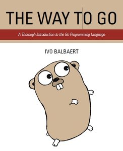 The Way To Go: A Thorough Introduction To The Go Programming Language - pdf -  电子书免费下载