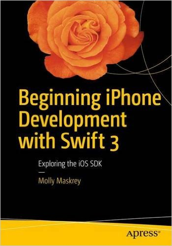 Beginning iPhone Development with Swift 3, 3rd Edition - pdf -  电子书免费下载