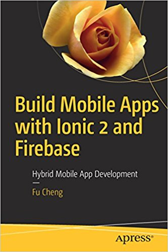 Build Mobile Apps with Ionic 2 and Firebase - pdf -  电子书免费下载
