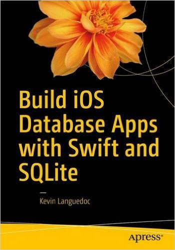 Build iOS Database Apps with Swift and SQLite - pdf -  电子书免费下载