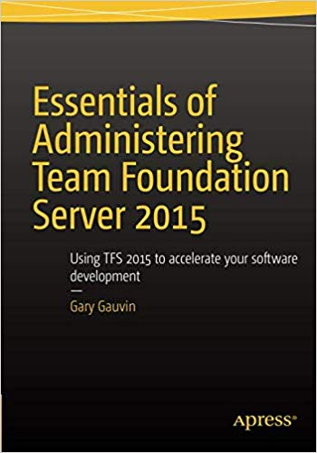 Essentials of Administering Team Foundation Server 2015 - pdf -  电子书免费下载
