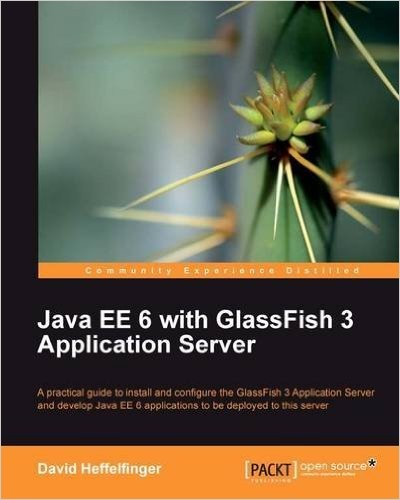 Java EE 6 with GlassFish 3 Application Server - pdf -  电子书免费下载