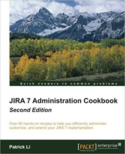 Jira 7 Administration Cookbook, Second Edition - pdf -  电子书免费下载
