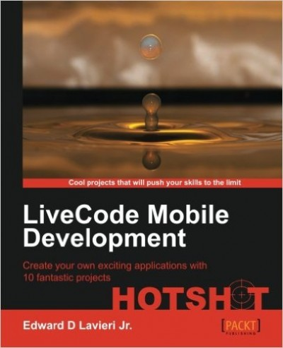 LiveCode Mobile Development Hotshot - pdf -  电子书免费下载