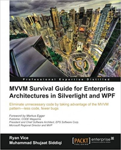 MVVM Survival Guide for Enterprise Architectures in Silverlight and WPF - pdf -  电子书免费下载