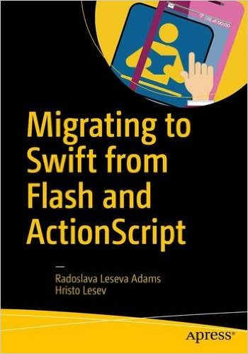 Migrating to Swift from Flash and ActionScript - pdf -  电子书免费下载