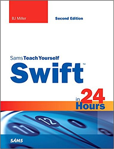Swift in 24 Hours, Sams Teach Yourself, 2nd Edition - pdf -  电子书免费下载